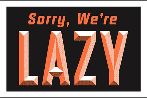 Sorry-we-are-lazy-sign